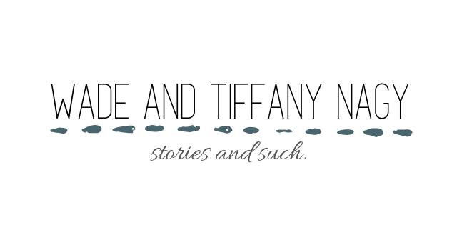 Wade and Tiffany Nagy
